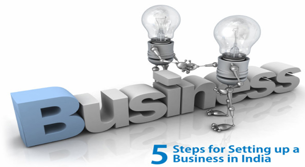 5 Steps for Setting up a Business in India