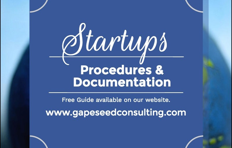 PROCEDURES and DOCUMENTATION FOR STARTUPS