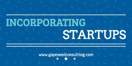 Basics For Incorporating A Startup