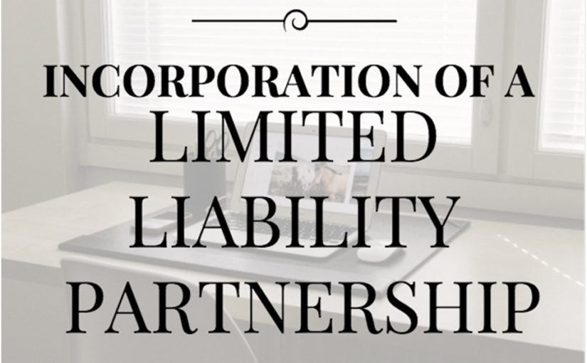 Limited Liability Partnership and its Incorporation