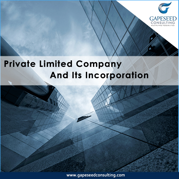Private Limited Company and its Incorporation