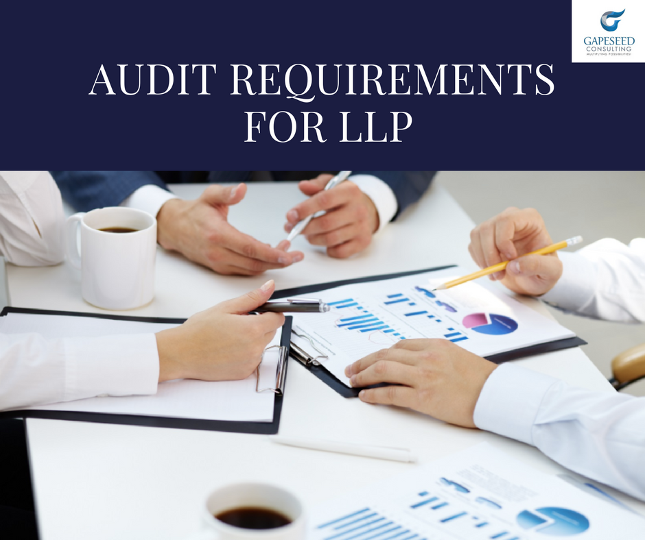 AUDIT REQUIREMENT FOR LLP IN INDIA